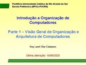Pontifcia Universidade Catlica do Rio Grande do Sul