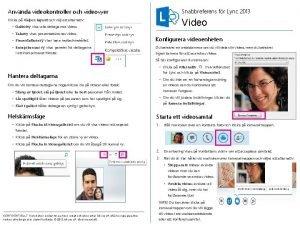 Anvnda videokontroller och videovyer Snabbreferens fr Lync 2013