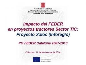 Impacto del FEDER en proyectos tractores Sector TIC