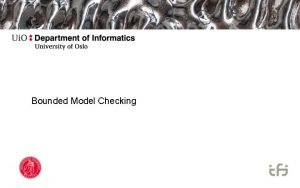 Bounded Model Checking 03 2021 3 Contents Motivation