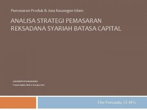 Pemasaran Produk Jasa Keuangan Islam ANALISA STRATEGI PEMASARAN