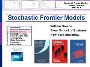 Stochastic Frontier Models Frontier Functions Part 2 17