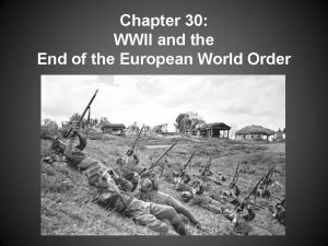 Chapter 30 WWII and the End of the