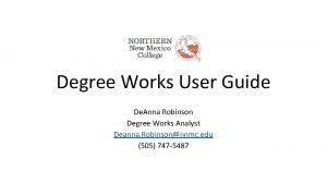 Degree Works User Guide De Anna Robinson Degree