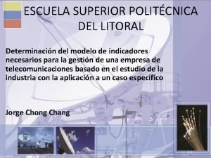 ESCUELA SUPERIOR POLITCNICA DEL LITORAL Determinacin del modelo