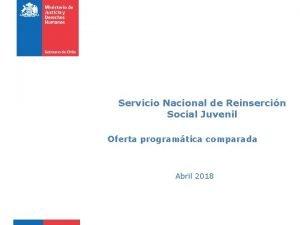 POLTICA NACIONAL REINSERCIN Servicio Nacional de Reinsercin Social