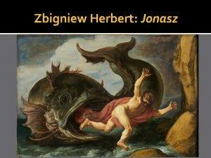 Zbigniew Herbert Jonasz Zbigniew Herbert I nagotowa Pan