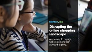 Disrupting the online shopping landscape A new way
