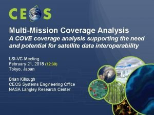 MultiMission Coverage Analysis A COVE coverage analysis supporting