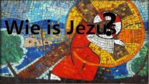 Wie is Jezus Lied Lied Lied Welkom Spel