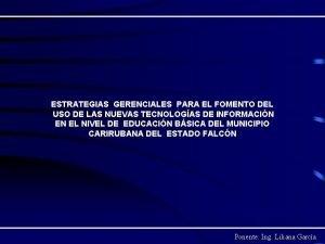 ESTRATEGIAS GERENCIALES PARA EL FOMENTO DEL USO DE