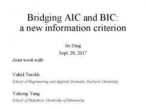 Bridging AIC and BIC a new information criterion