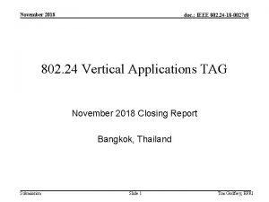 November 2018 doc IEEE 802 24 18 0027