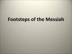 Footsteps of the Messiah Rev 3 7 And