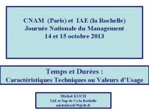 CNAM Paris et IAE la Rochelle Journe Nationale