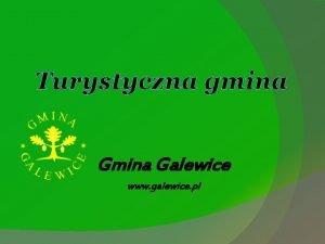 Turystyczna gmina Galewice www galewice pl Turystyczna gmina
