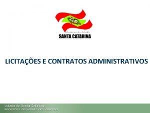 LICITAES E CONTRATOS ADMINISTRATIVOS 1 AGENDA 1 Licitao