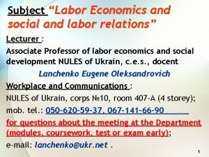 Subject Labor Economics and social and labor relations