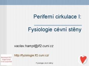 Perifern cirkulace I Fysiologie cvn stny vaclav hampllf