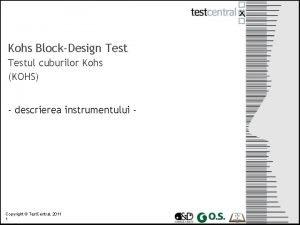 Kohs BlockDesign Testul cuburilor Kohs KOHS descrierea instrumentului