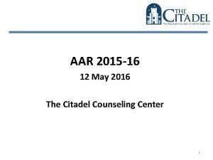 AAR 2015 16 12 May 2016 The Citadel