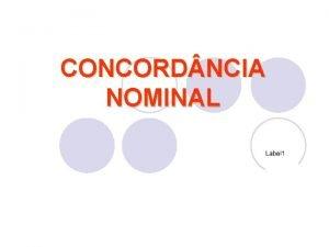 CONCORD NCIA NOMINAL Concordncia nominal a concordncia em