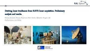 Deriving lunar irradiances from SLSTR lunar acquisition Preliminary