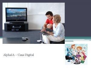 Casa Digital Alpha IA Casa Digital Equipe Augusto