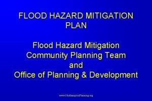 FLOOD HAZARD MITIGATION PLAN Flood Hazard Mitigation Community