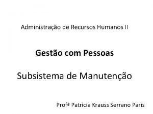 Administrao de Recursos Humanos II Gesto com Pessoas