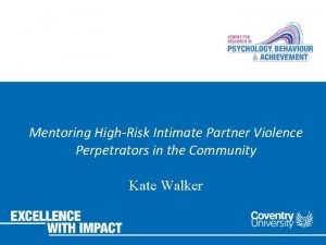 Mentoring HighRisk Intimate Partner Violence Perpetrators in the