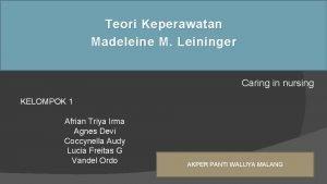 Teori Keperawatan Madeleine M Leininger Caring in nursing