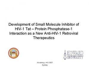 Development of Small Molecule Inhibitor of HIV1 Tat