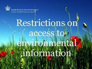 Restrictions on access to environmental information The Envrionmental