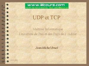 UDP et TCP Matrise Informatique Universit de Pau