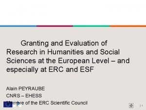 Granting and Evaluation of Research in Humanities and