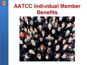 AATCC Individual Member Benefits AATCC Individual Membership Join