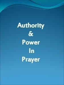Authority Power In Prayer Authority Authority Gk exousia