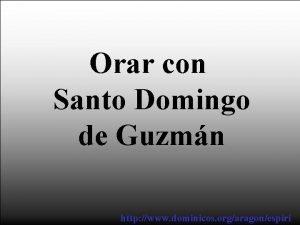 Orar con Santo Domingo de Guzmn http www