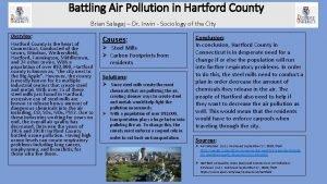 Battling Air Pollution in Hartford County Brian Salagaj