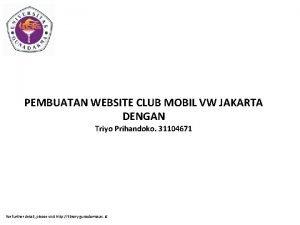 PEMBUATAN WEBSITE CLUB MOBIL VW JAKARTA DENGAN Triyo