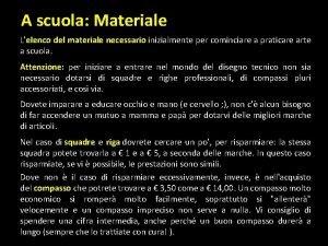 A scuola Materiale Lelenco del materiale necessario inizialmente