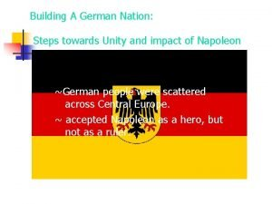 Building A German Nation Steps towards Unity and