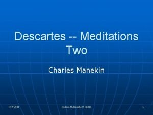 Descartes Meditations Two Charles Manekin 342021 Modern Philosophy