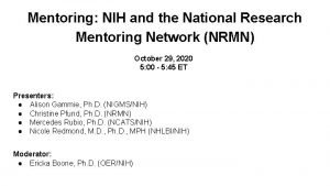 Mentoring NIH and the National Research Mentoring Network