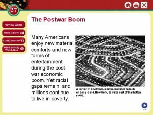 The Postwar Boom Many Americans enjoy new material