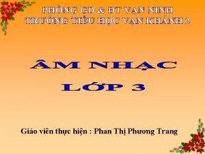 Gio vin thc hin Phan Th Phng Trang