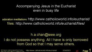 Accompanying Jesus in the Eucharist even in busy