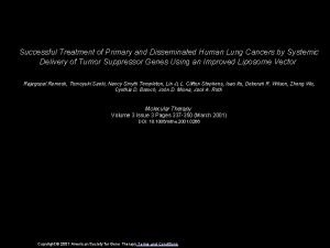 Successful Treatment of Primary and Disseminated Human Lung