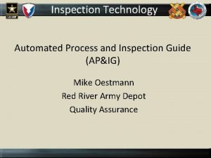 Inspection Technology Automated Process and Inspection Guide APIG